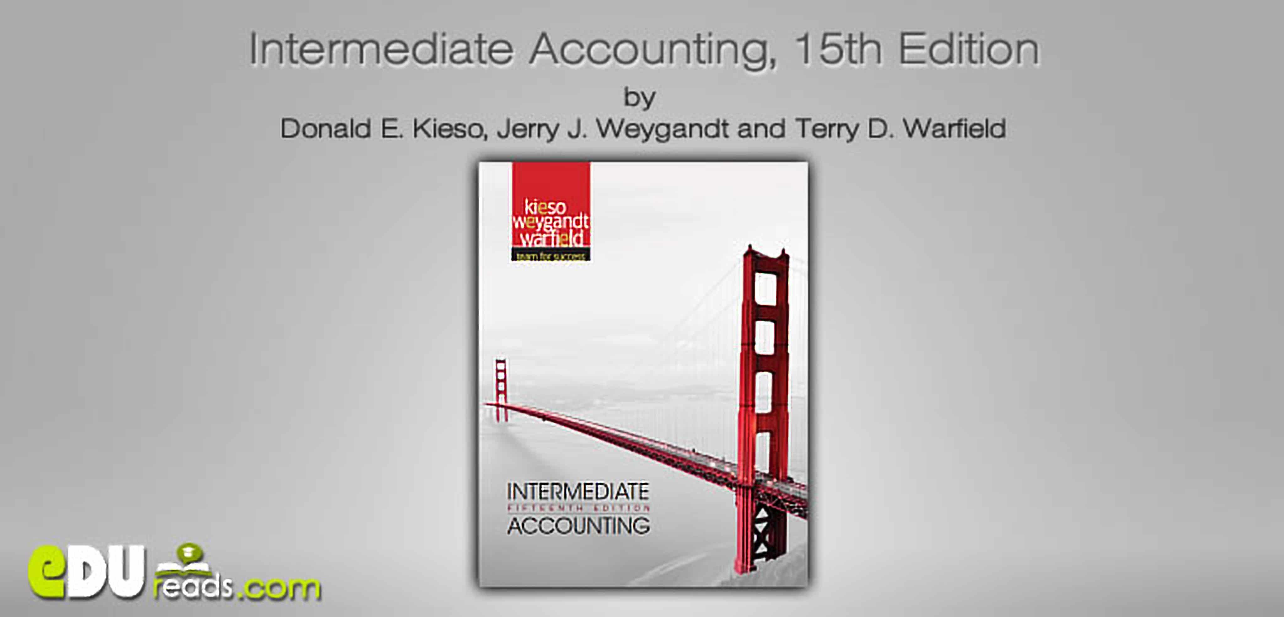 كتاب المحاسبة المتوسطة كتاب رائع لكيسو يتناول المحاسبة المتوسطة بشكل رائع ويعتبر المرجع الأول في المحاسبة المتوسطة ويصنفه البعض كأفضل كتب المحاسبة المتوسطة